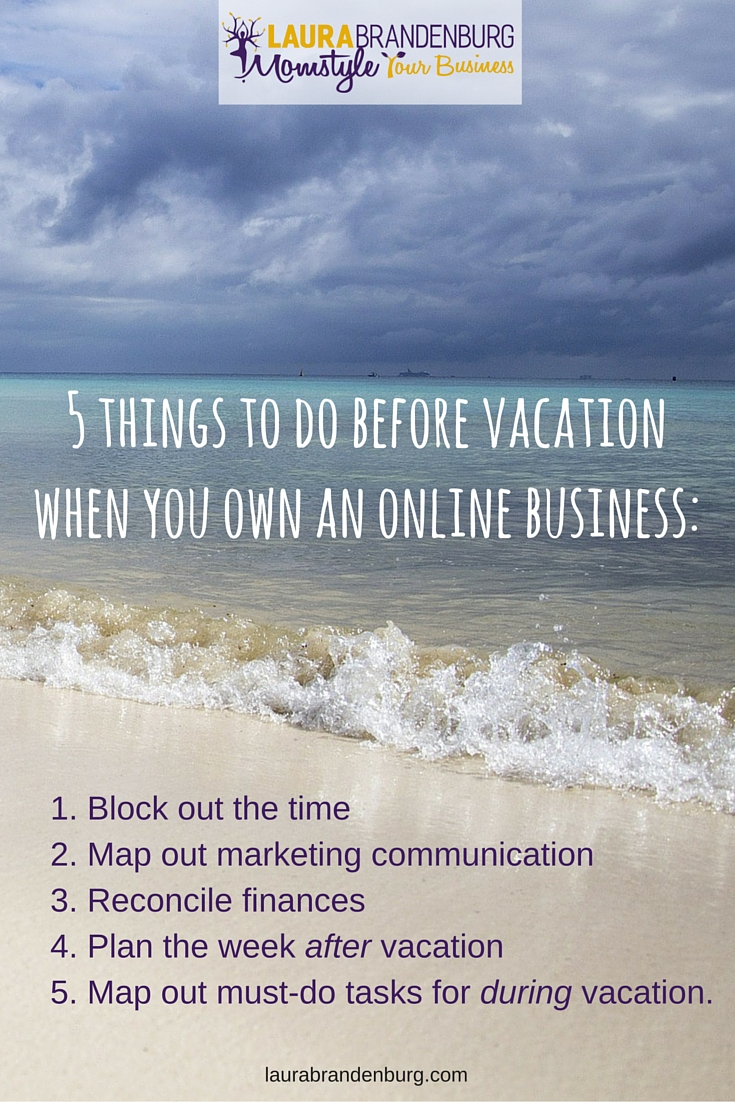 5 things to do before vacation when you own an online business (1)
