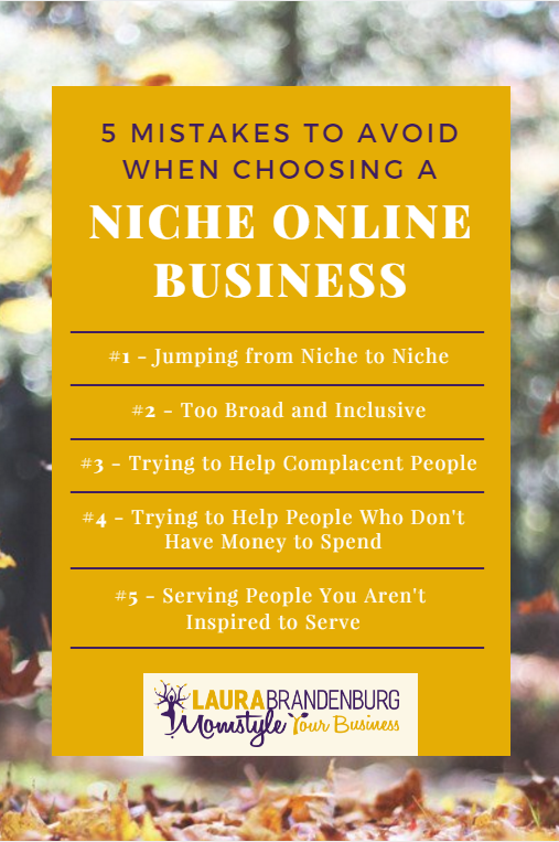 5 mistakes to avoid when choosing a niche online business